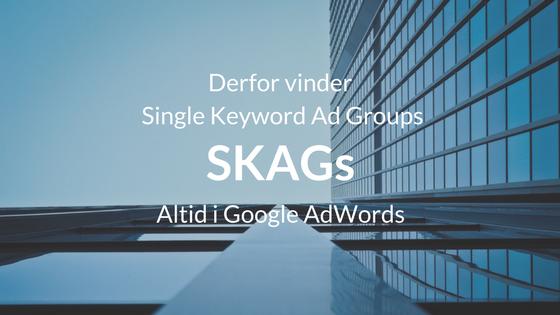 single keyword ad groups - skags