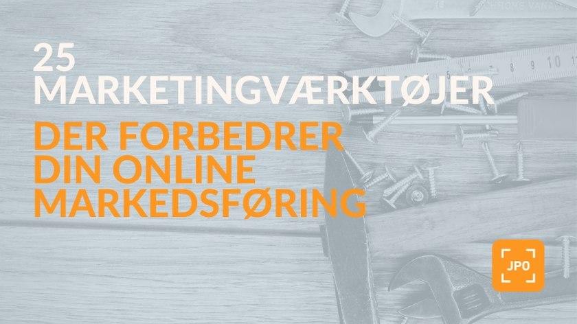 Værktøjer der gør din online markedsføring bedre