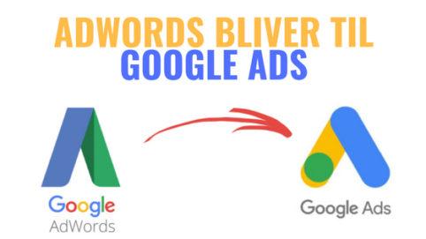 google ads - det nye navn for adwords